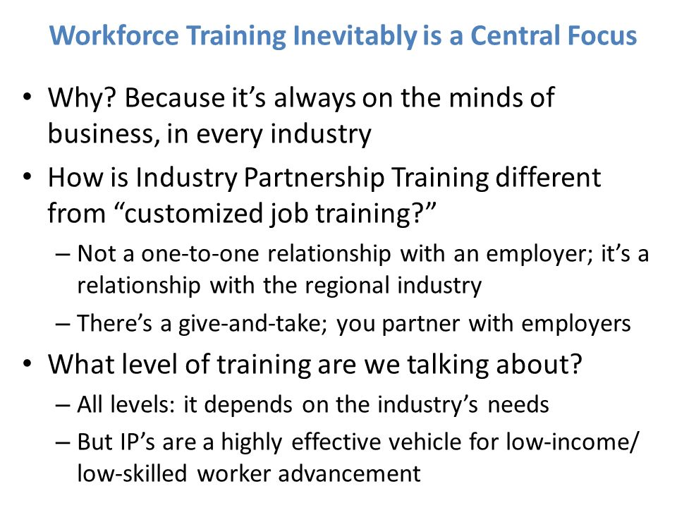 Workforce Training Inevitably is a Central Focus