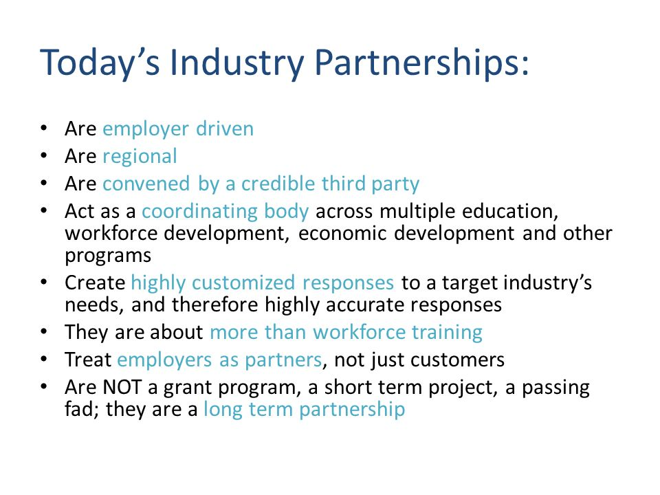 Today's Industry Partnerships: