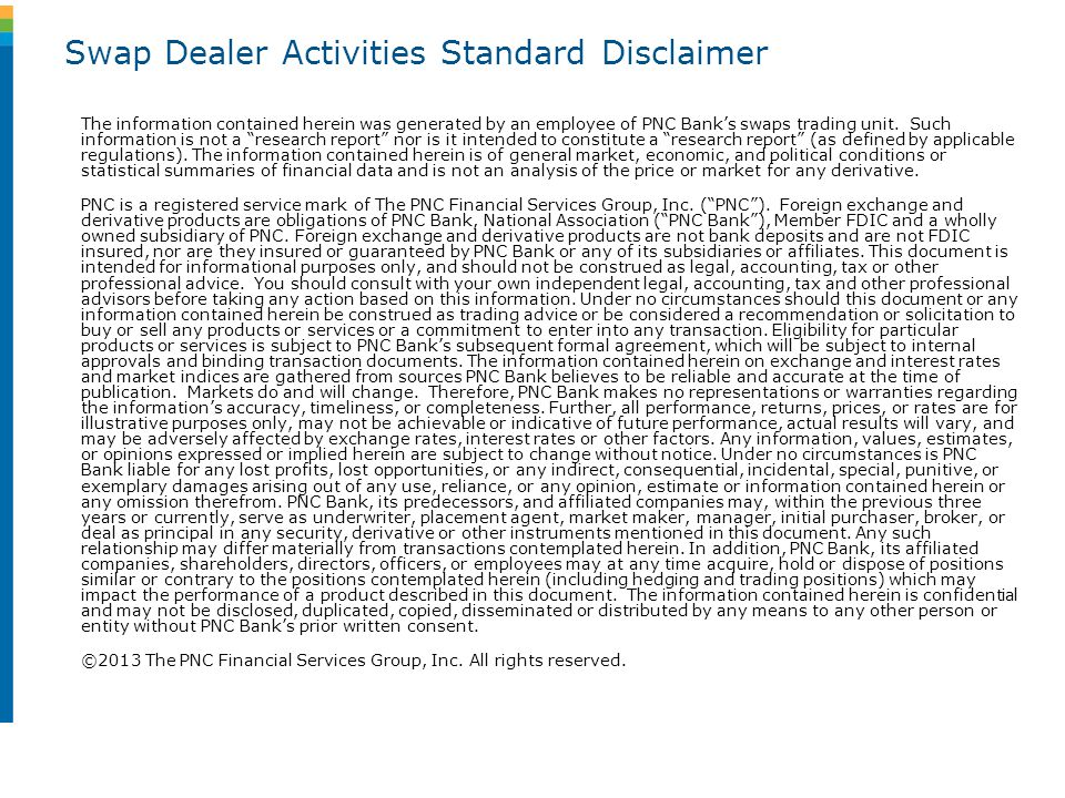 Swap Dealer Activities Standard Disclaimer