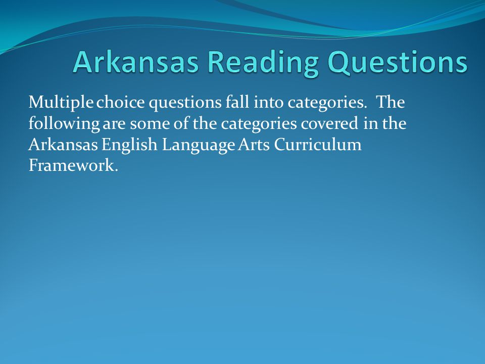 Arkansas Reading Questions
