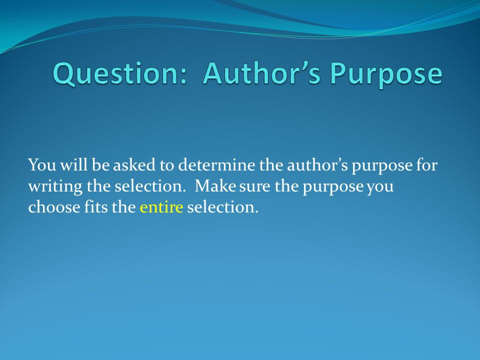 Question: Author's Purpose