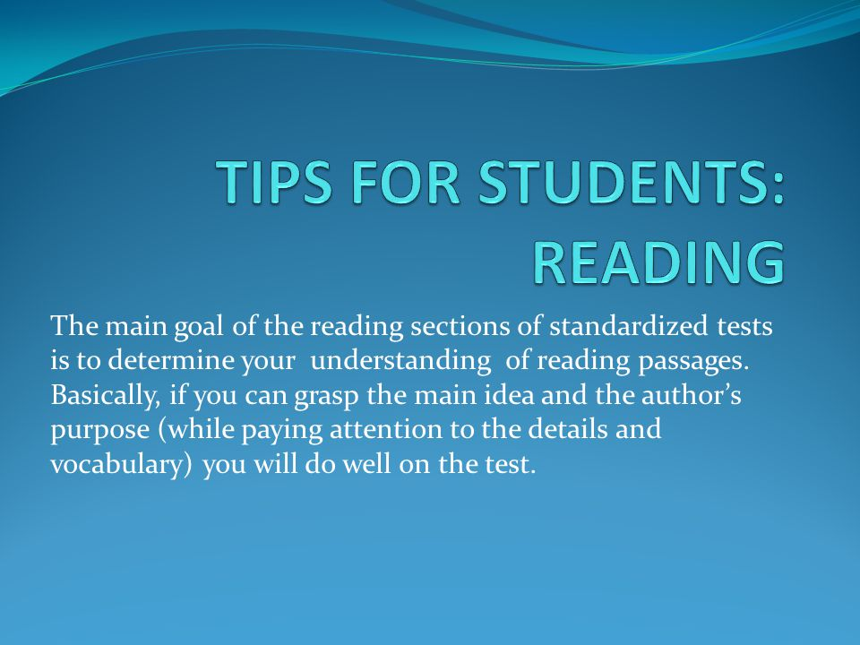 TIPS FOR STUDENTS: READING