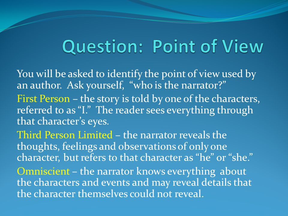 Question: Point of View