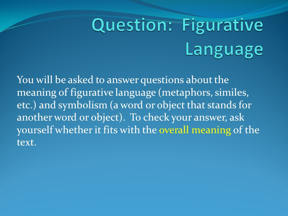 Question: Figurative Language