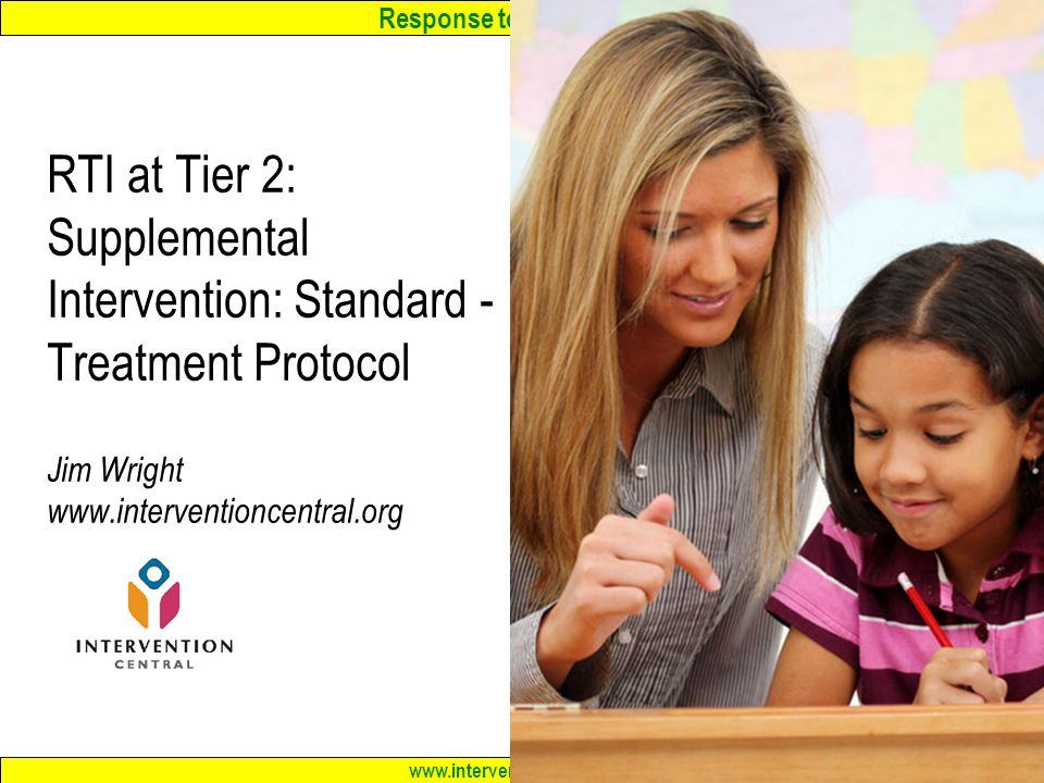 RTI at Tier 2: Supplemental Intervention: Standard -Treatment ...