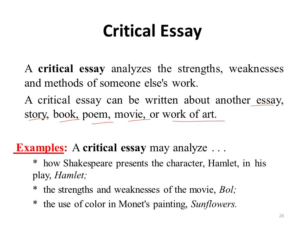 lecture essay writing ppt video online  critical essay a critical essay analyzes the strengths weaknesses and methods of someone else s