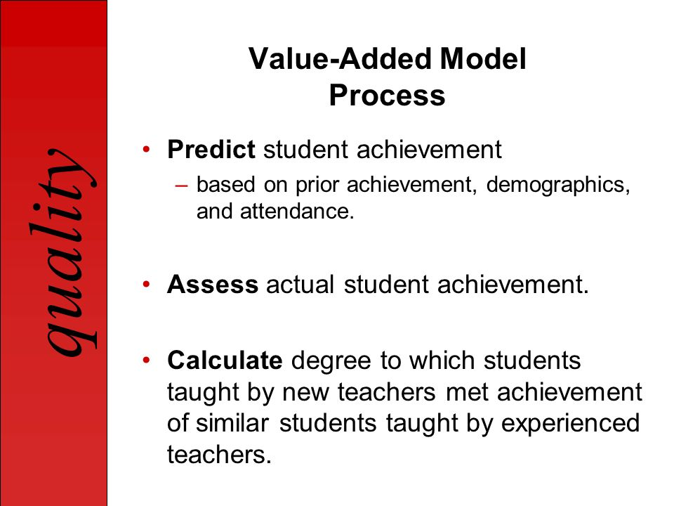Value-Added Model Process