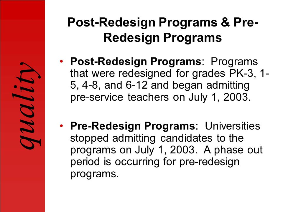 Post-Redesign Programs & Pre-Redesign Programs