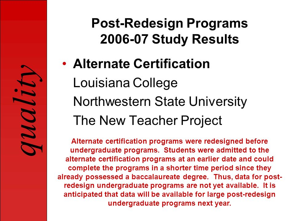 Post-Redesign Programs 2006-07 Study Results