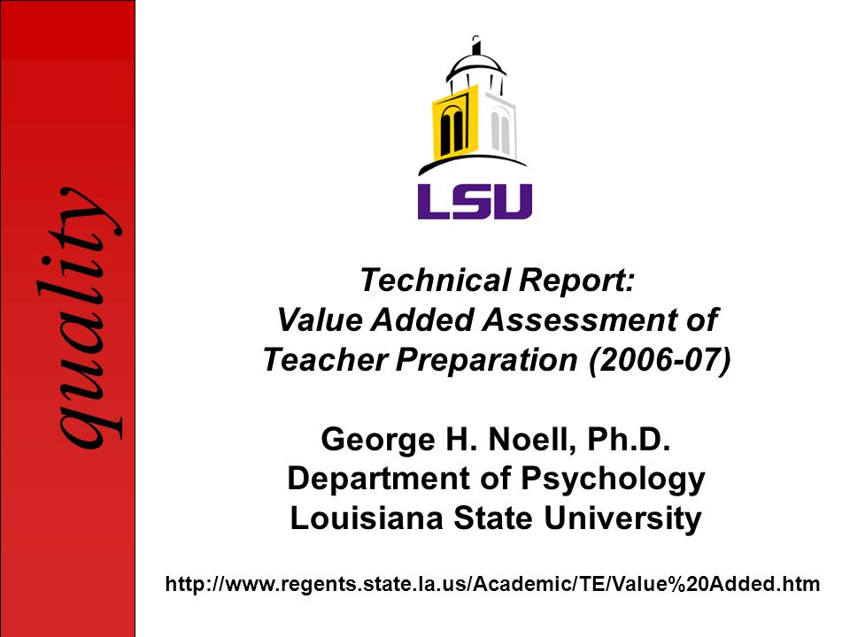 Value Added Assessment of Teacher Preparation (2006-07)