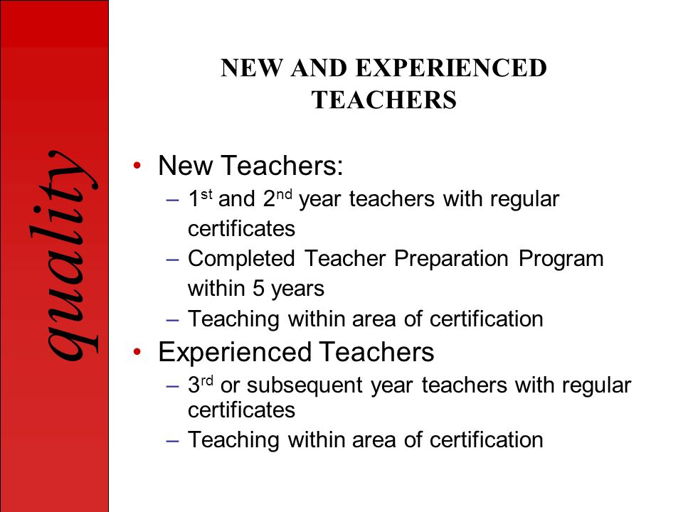 NEW AND EXPERIENCED TEACHERS