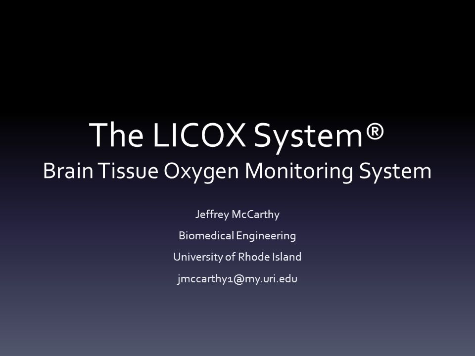 Brain Monitoring System : The licox system brain tissue oxygen monitoring