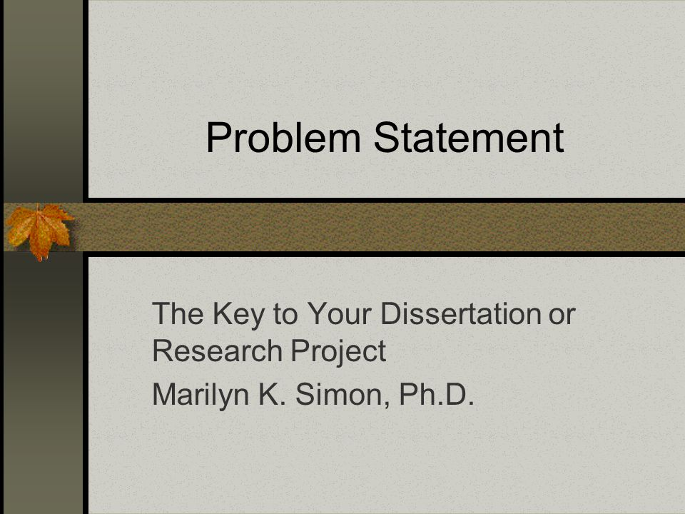 A Must-Have Guide For Students On How To Compose A Dissertation's Problem Statement