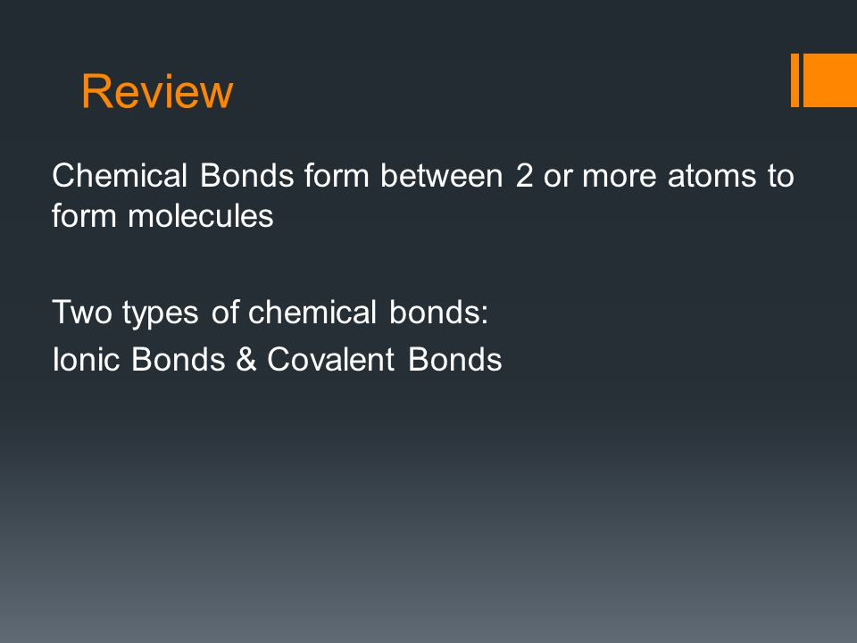 Ionic and Covalent Bonds - ppt video online download