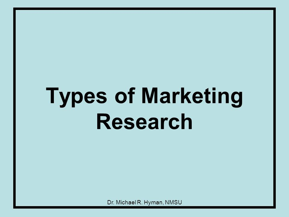 types of marketing research Marketing research focuses on understanding the customer, the company, and the competition these relationships are at the core of marketing research companies must understand and respond to what customers want from their products.