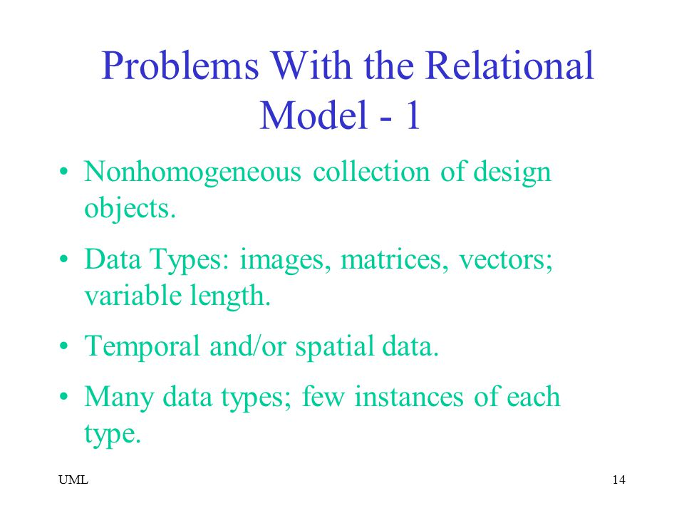 Problems With the Relational Model - 1