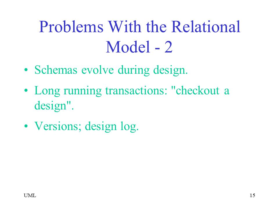 Problems With the Relational Model - 2