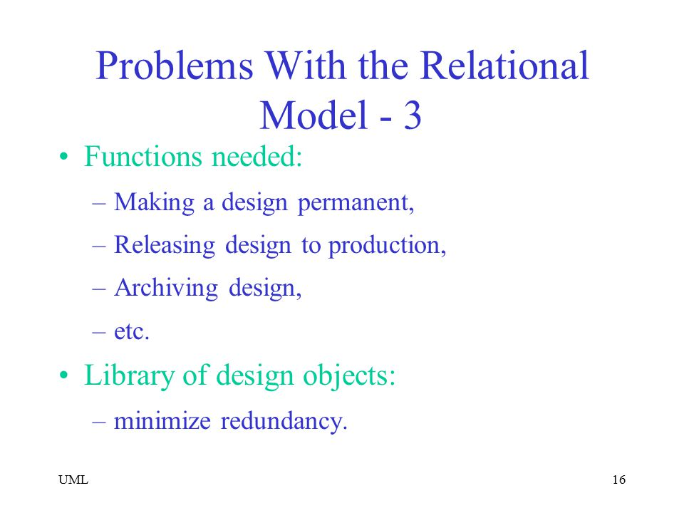 Problems With the Relational Model - 3