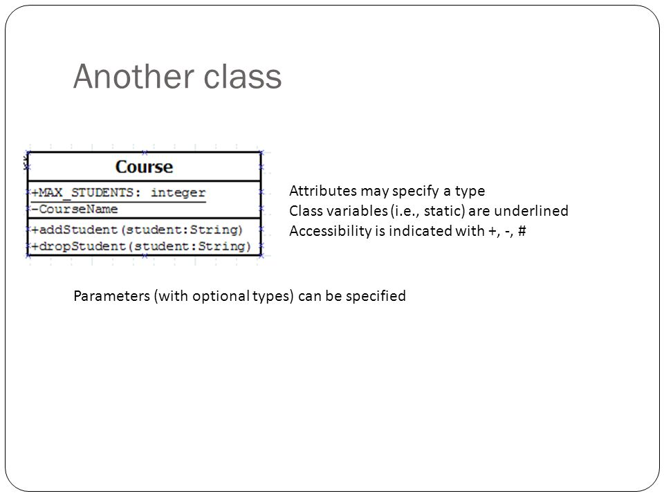Another class Attributes may specify a type