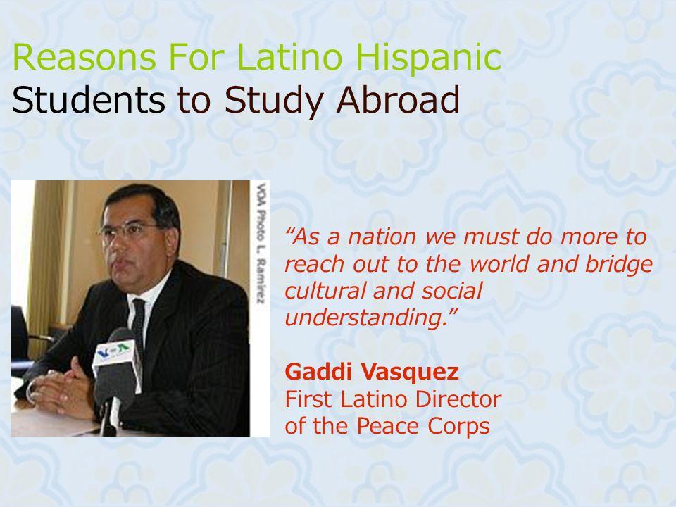 Reasons For Latino Hispanic Students to Study Abroad