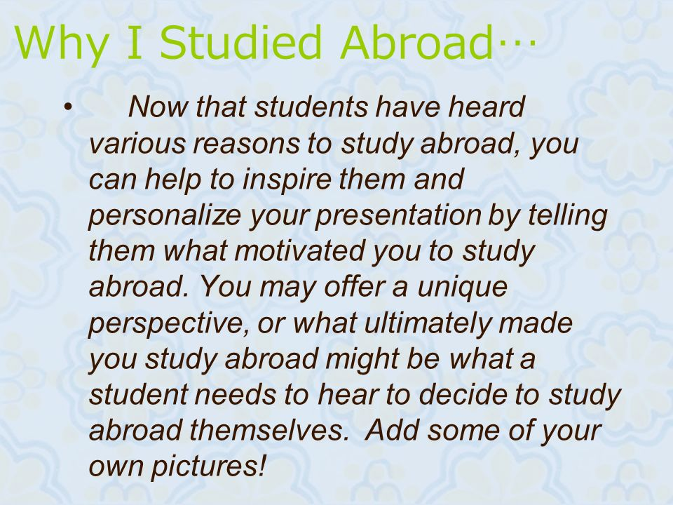 Why I Studied Abroad…
