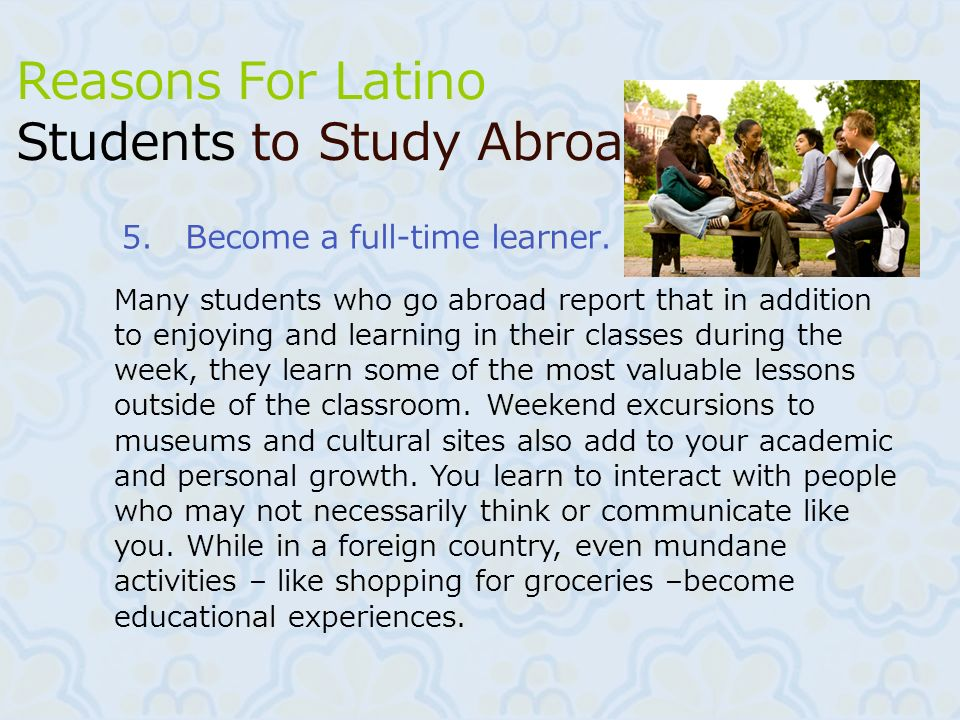 Reasons For Latino Students to Study Abroad