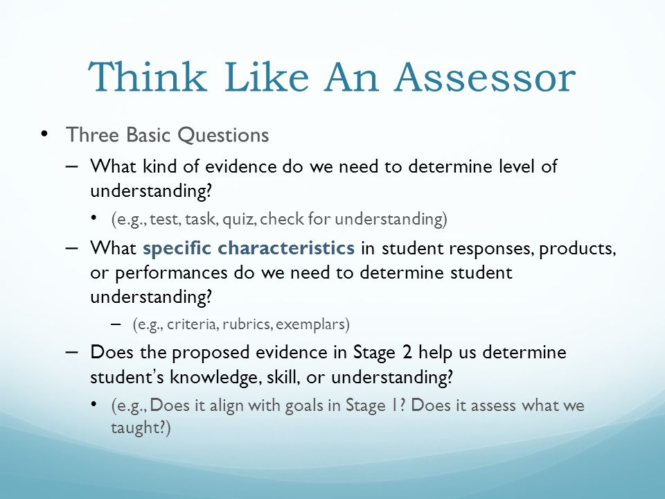 Think Like An Assessor Three Basic Questions