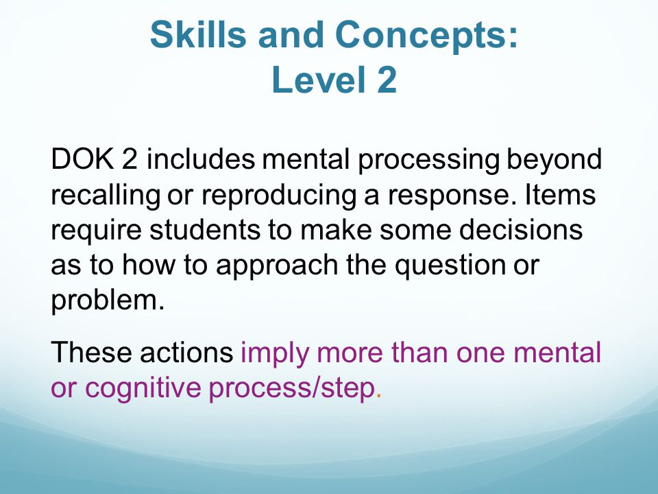 Skills and Concepts: Level 2