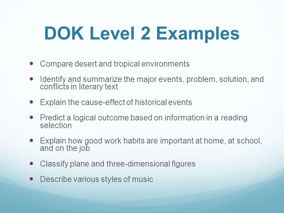 DOK Level 2 Examples Compare desert and tropical environments