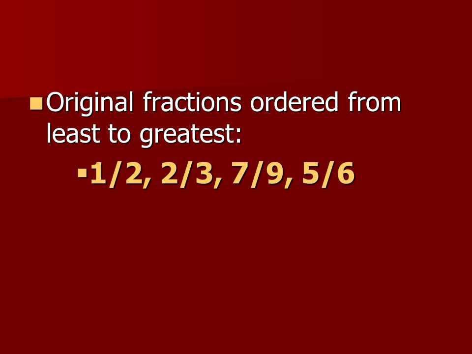 Comparing And Ordering Fractions Ppt Video Online Download