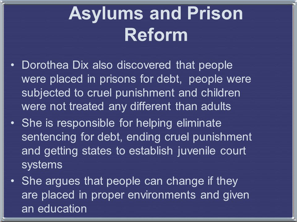Asylums and Prison Reform