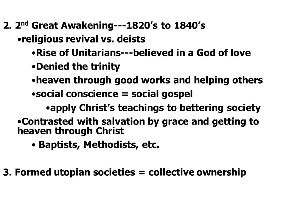 2. 2nd Great Awakening 's to 1840's
