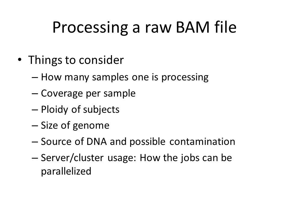 Processing a raw BAM file