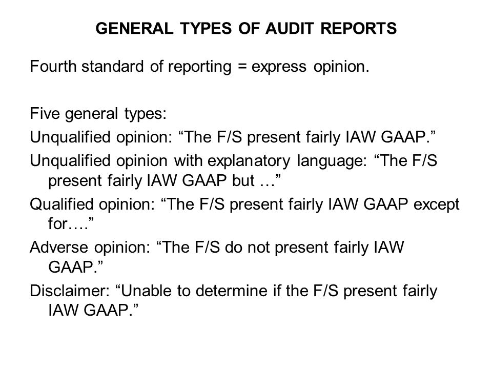 General Types Of Audit Reports  Ppt Video Online Download