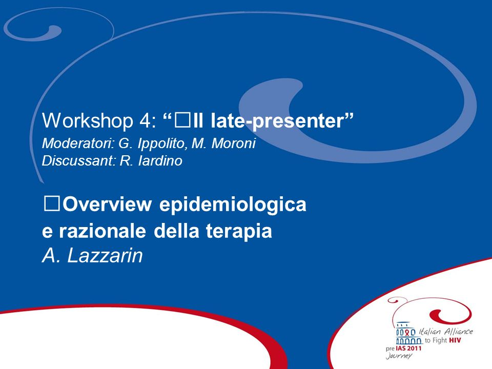 Workshop 4: Il late-presenter
