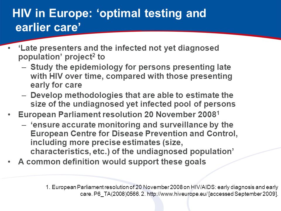 HIV in Europe: 'optimal testing and earlier care'