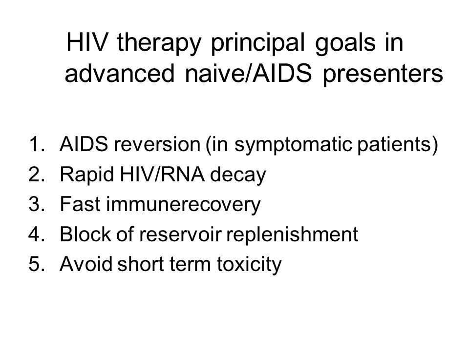 HIV therapy principal goals in advanced naive/AIDS presenters