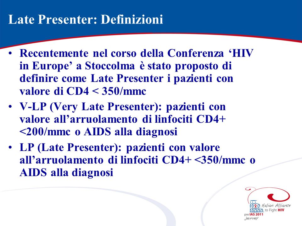 Late Presenter: Definizioni