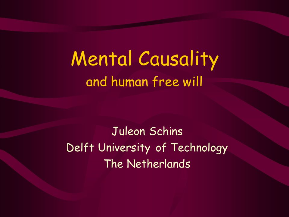 Mental Causality and human free will