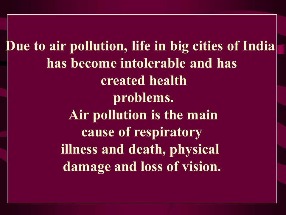 Due to air pollution, life in big cities of India