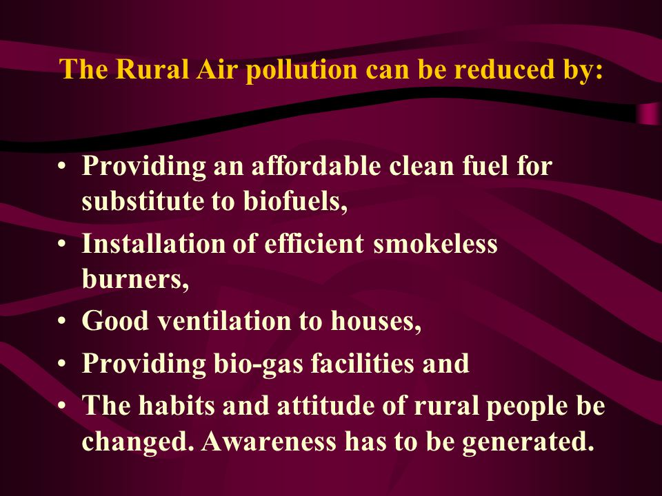 The Rural Air pollution can be reduced by: