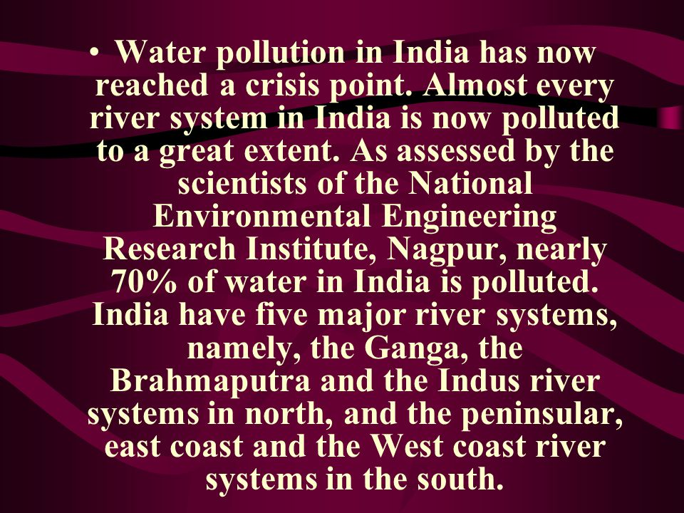 Water pollution in India has now reached a crisis point