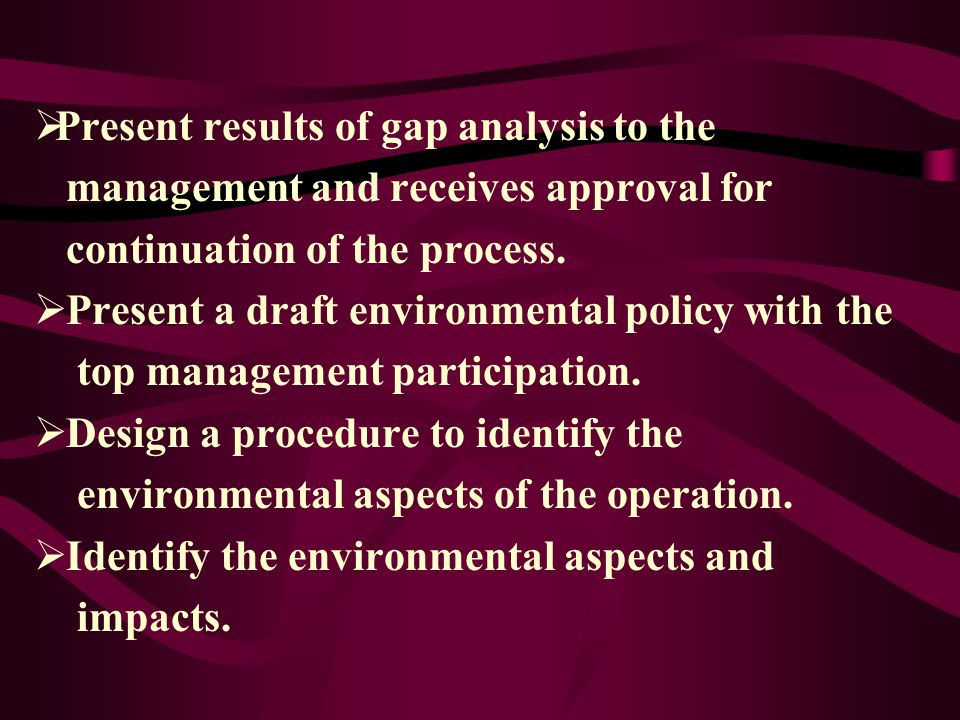 Present results of gap analysis to the