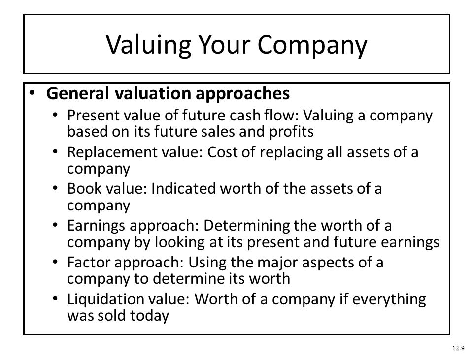Valuing Your Company General valuation approaches