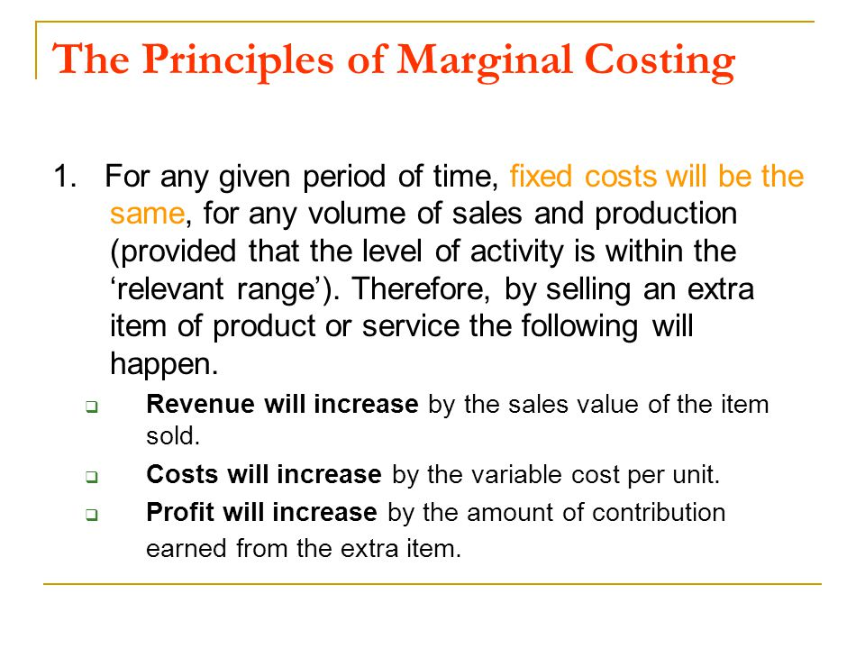 The Principles of Marginal Costing