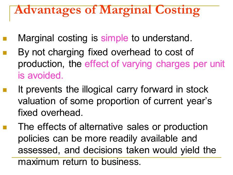 Advantages of Marginal Costing