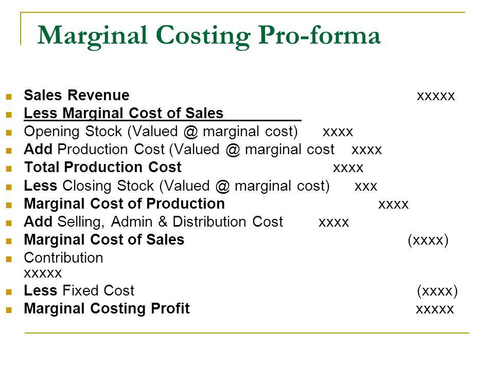 Marginal Costing Pro-forma