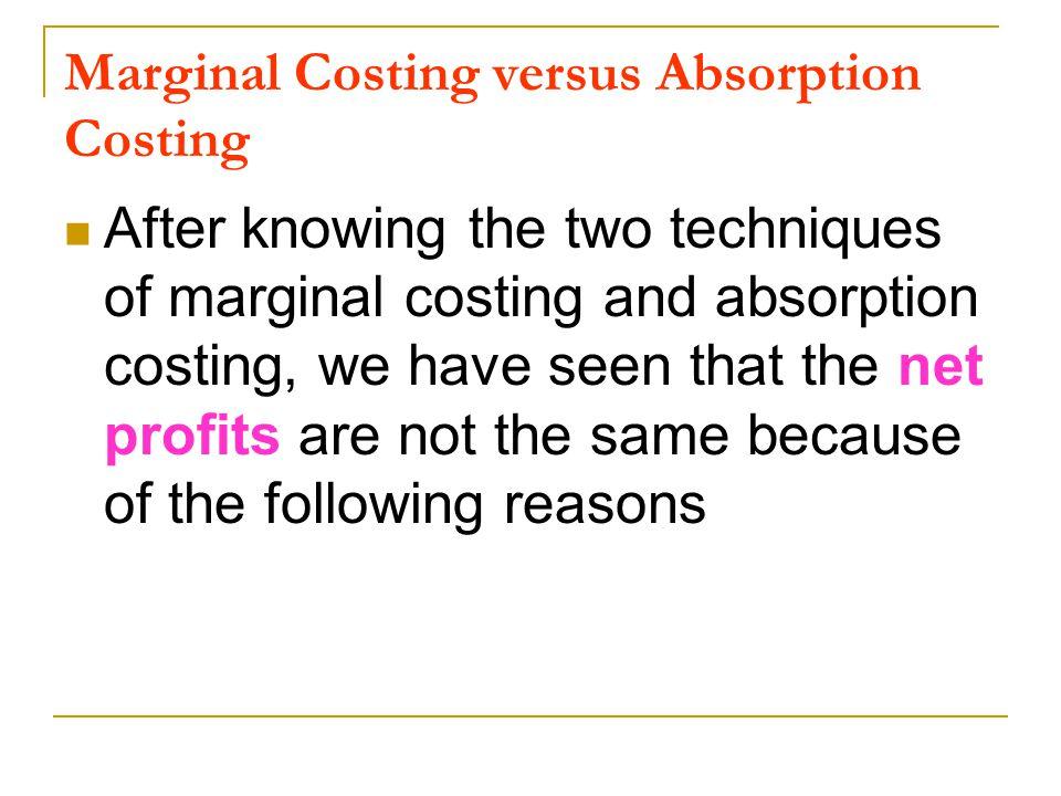 Marginal Costing versus Absorption Costing
