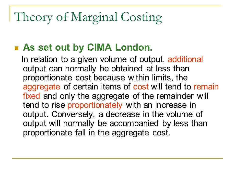Theory of Marginal Costing