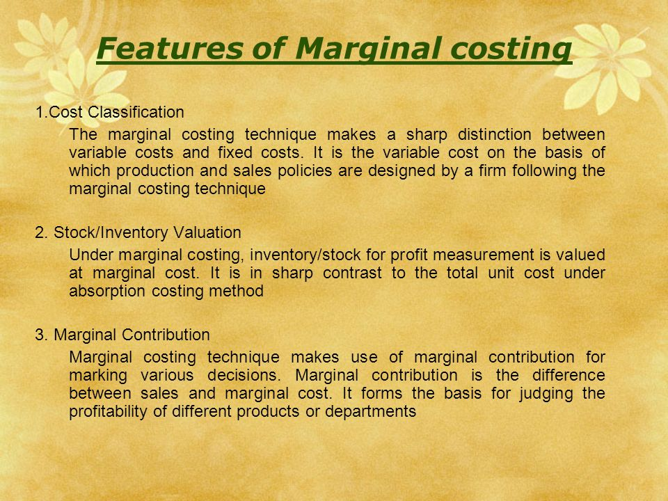 a significant difference between absorption costing Absorption costing is a process of tracing the variable costs of production and the fixed costs of production to the product variable costing traces only the variable costs of production to the product and the fixed costs of production are treated as.